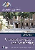 Criminal Litigation and Sentencing 2006-2007