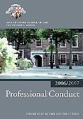 Professional Conduct 2006-2007