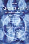 Japanese Mafia Yakuza, Law, And the State