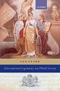 International Legitimacy and World Society