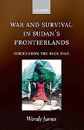 War and Survival in Sudan's Frontierlands