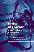 Clinical Negligence Practitioner's Handbook