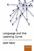 Language And the Learning Curve A New Theory of Syntactic Development