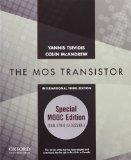 Operation and Modeling of the MOS Transistor: Special MOOC Edition (Oxford Series in Electri...