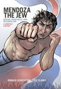 Mendoza the Jew : Boxing, Manliness, and Nationalism, a Graphic History