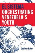 Sistema : Orchestrating Venezuela's Youth