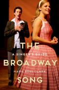Broadway Song : A Singer's Guide