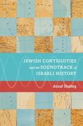 Jewish Contiguities and the Soundtrack of Israeli History