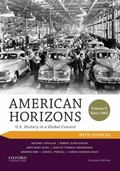 American Horizons: U.S. History in a Global Context, Volume II: Since 1865, with Sources