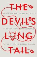 Devil's Long Tail : Religious and Other Radicals in the Internet Marketplace