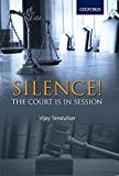 SILENCE!THE COURT IS IN SESSION (REVISED EDITION) [Paperback] [Jan 01, 2017] VIJAY TENDULKAR...