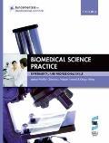 Biomedical Science Practice: experimental and professional skills (Fundamentals of Biomedica...