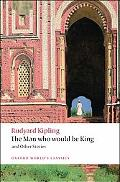Man Who Would Be King: And Other Stories