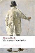 The Mayor of Casterbridge (Oxford World's Classics)