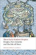 Three Early Modern Utopias: Thomas More: Utopia / Francis Bacon: New Atlantis / Henry Nevill...