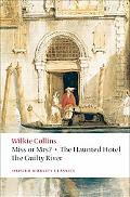 Miss or Mrs?, The Haunted Hotel, The Guilty River (Oxford World's Classics)