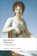Catharine: and Other Writings (Oxford World's Classics)