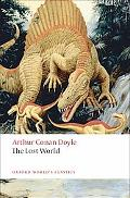 The Lost World: The Classic Tale of the Lost Prehistoric World in the Amazon Jungle