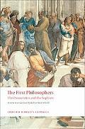 First Philosophers: The Presocratics and Sophists