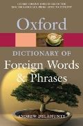 Oxford Dictionary of Foreign Words and Phrases (Oxford Paperback Reference)