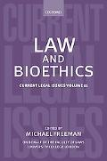 Law and Bioethics: Current Legal Issues Volume 11