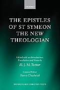 The Epistles of St Symeon the New Theologian (Oxford Early Christian Texts)