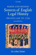 Baker and Milsom's Sources of English Legal History : Private Law To 1750
