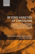 Beyond Varieties of Capitalism: Conflict, Contradictions, and Complementarities in the Europ...
