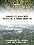 Biodiversity, Ecosystem Functioning, and Human Wellbeing: An Ecological and Economic Perspec...