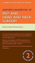 Oxford Handbook of ENT and Head and Neck Surgery (Oxford Handbooks Series)