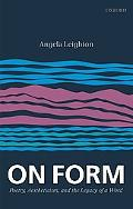 On Form: Poetry, Aestheticism, and the Legacy of a Word