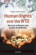 Human Rights and the WTO: The Case of Patents and Access to Medicines