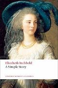 A Simple Story (Oxford World's Classics)