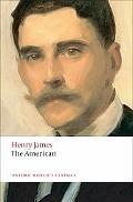 The American (Oxford World's Classics)