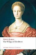 The Wings of the Dove (Oxford World's Classics)
