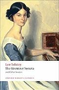 The Kreutzer Sonata and Other Stories (Oxford World's Classics)
