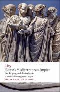 Rome's Mediterranean Empire: Books 41-45 and the Periochae (Oxford World's Classics)