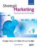Strategic Marketing: Creating Competitive Advantage