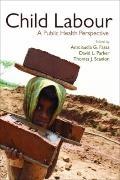 Child Labour: A Public Health Perspective