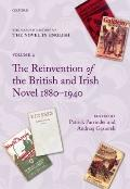 Oxford History of the Novel in English : Volume 4: the Reinvention of the British and Irish ...