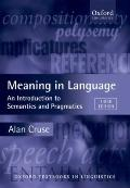 Meaning in Language : An Introduction to Semantics and Pragmatics