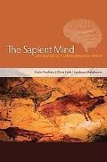 Sapient Mind: Archaeology Meets Neuroscience