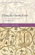 Tilling the Hateful Earth: Agricultural Production and Trade in the Late Antique East (Oxfor...