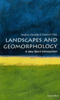 Landscapes and Geomorphology (Very Short Introductions)