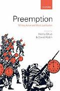Preemption: Military Action and Moral Justification
