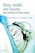 Sleep, Health and Society : From Aetiology to Public Health