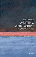 Writing and Script: A Very Short Introduction (Very Short Introductions)