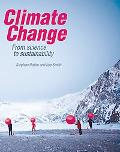 Climate Change: From science to sustainability
