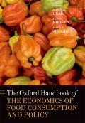 Oxford Handbook of the Economics of Food Consumption and Policy