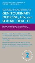 Oxford Handbook of Genitourinary Medicine, HIV, and Sexual Health (Oxford Handbooks Series)